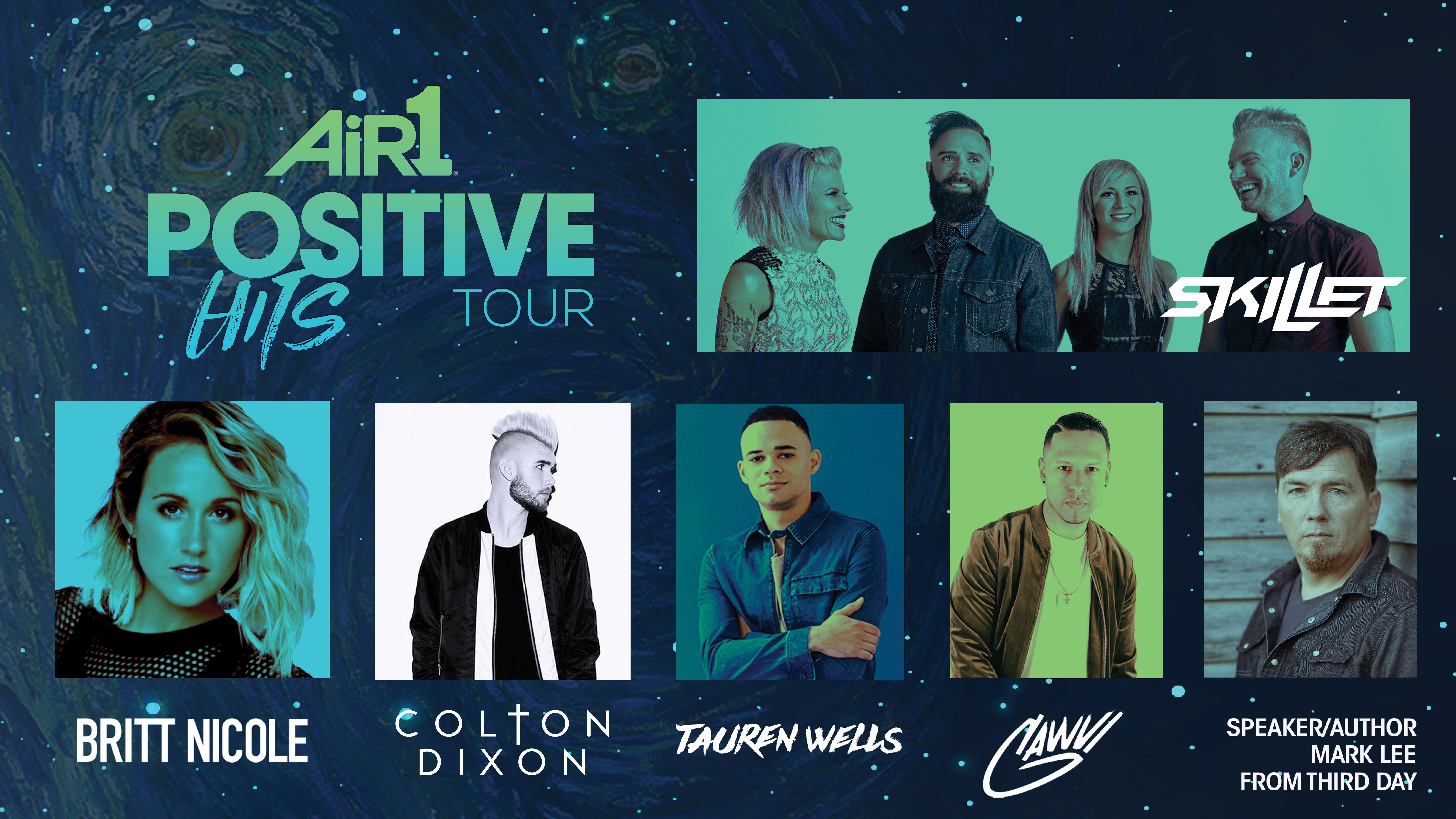 Positive Hits Tour featuring Skillet Britt Nicole Colton Dixon Tauren Wells Gawvi & special guest speaker Mark Lee
