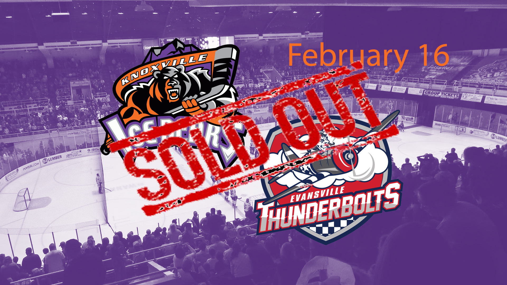 Knoxville Ice Bears vs Evansville Thunderbolts (SOLD OUT)